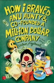 The_cover_of_How_I_Braved_Anu_Aunty_and_Co-Founded_A_Million_Dollar_Company